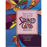The Art of Stained Glass Made Easy